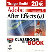 After effects 6.0 (+CD-ROM) classroom in a book