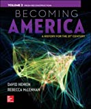 img - for 2: Becoming America, Volume II: From Reconstruction book / textbook / text book