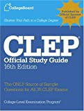 CLEP Official Study Guide, 16th Ed.: All-new 16th Edition
