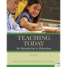 Teaching Today: An Introduction to Education (with MyEducationLab) (8th Edition)