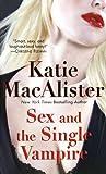 Sex and the Single Vampire (Dark Ones series Book 2)