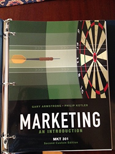 Marketing: An Introduction (Custom Edition for Pennsylvania State University | MKT 301)