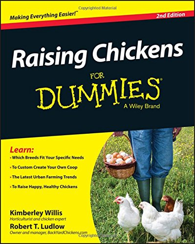"Raising Chickens For Dummies by [""Kimberley Willis"", ""Robert T. Ludlow""] cover"