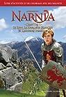 Le Monde de Narnia : Chapitre 1, Le Lion, La Sorcière Blanche et l'Armoire Magique : Livre d'activités et de coloriages sur le thème du film par C. S. Lewis