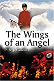The Wings of an Angel, Pansy J. Coleman and Jason A. Coleman, 1413722326