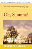 Oh, Susanna!, Jeanne Williams, 0595095860