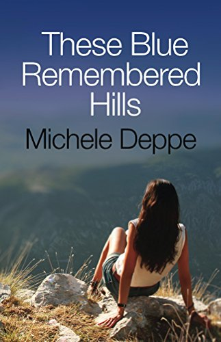 These Blue Remembered Hills