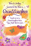There Is Nothing Sweeter in Life Than a Granddaughter, Ed. Patricia Wayant, 1598427067