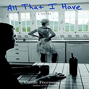 All That I Have Audiobook