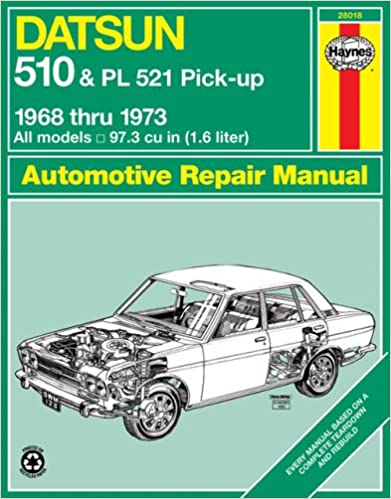 Outstanding Datsun 510 And Pl 521 Pick Up 1968 73 Haynes Repair Manuals Wiring 101 Tzicihahutechinfo