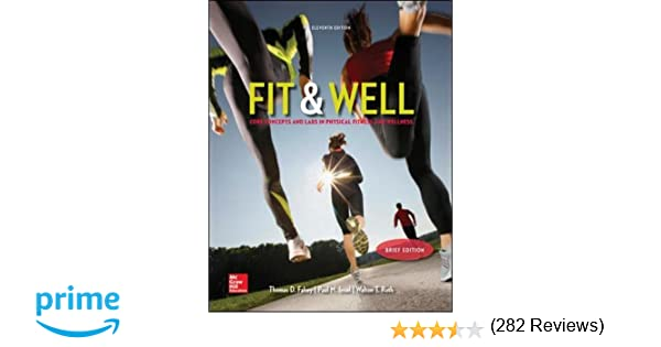 Fit well brief edition core concepts and labs in physical fit well brief edition core concepts and labs in physical fitness and wellness loose leaf edition thomas fahey paul insel walton roth 9780077770402 fandeluxe Gallery