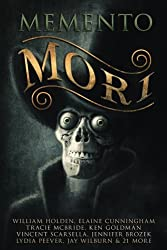 Memento Mori: A Digital Horror Fiction Anthology of Short Stories