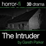 The Intruder: A 3D Horror-fi Production | Gareth Parker