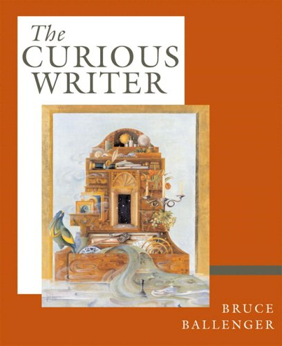 The Curious Writer (with MyCompLab) (MyCompLab Series)