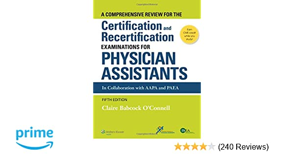 A comprehensive review for the certification and recertification a comprehensive review for the certification and recertification examinations for physician assistants 9781451191097 medicine health science books malvernweather Images