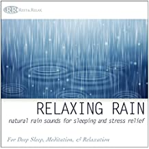 Relaxing Rain: Natural Rain Sounds for Sleeping and Stress Relief (Nature Sounds, Deep Sleep Music, Meditation, Relaxation Sounds of Soft Falling Rain)