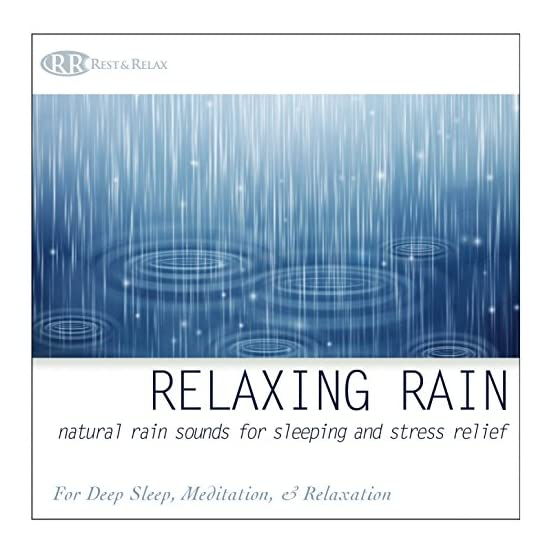 Relaxing Rain: Natural Rain Sounds for Sleeping and Stress Relief (Nature  Sounds, Deep Sleep Music, Meditation, Relaxation Sounds of Soft Falling