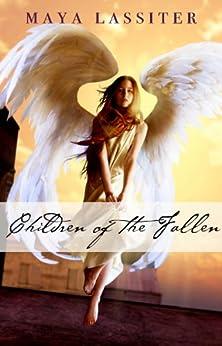 Children of the Fallen by [Lassiter, Maya]