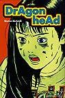 Dragon Head, tome 3 par Mochizuki-M