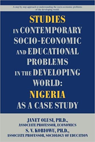 Book Studies in Contemporary Socio-Economic and Educational Problems in the Developing World: Nigeria as a Case Study [2008] (Author) Solomon Kobiowu