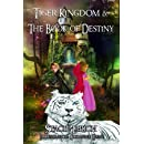 Tiger Kingdom & The Book of Destiny (The Dream Chronicles) (Volume 1)