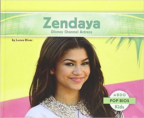 Zendaya: Disney Channel Actress por Lucas Diver epub