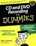 CD and DVD Recording for Dummies®, Mark L. Chambers, 0764516272