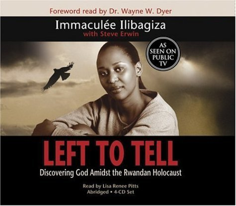 Left to Tell: Discovering God Amidst The Rwandan Holocaust By Immaculee Ilibagiza(A) [Audiobook] pdf epub