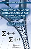 img - for Differential Equations with Applications and Historical Notes, Third Edition (Textbooks in Mathematics) book / textbook / text book