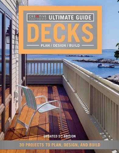 Cheap  Ultimate Guide: Decks, 5th Edition: 30 Projects to Plan, Design, and Build..