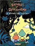 """Afficher """"Samedi et Dimanche n° 01<br /> Le Paradis des cailloux"""""""