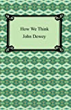 How We Think, John Dewey, 1420929976