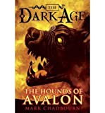 img - for [ The Hounds of Avalon (Dark Age (Pyr) #03) ] By Chadbourn, Mark ( Author ) [ 2010 ) [ Paperback ] book / textbook / text book