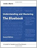 Understanding and Mastering the Bluebook : A Guide for Students and Practitioners, Barris, Linda J., 1594607338