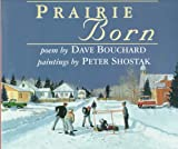 Prairie Born, David Bouchard, 1551430924