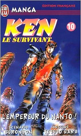 Lire en ligne Ken le survivant, tome 10 : L'Empereur du Nanto ! pdf