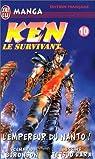 Ken le survivant, tome 10 : L'Empereur du Nanto ! par Buronson