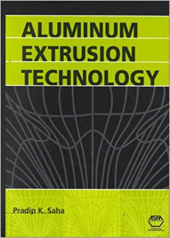 Aluminum Extrusion Technology Book