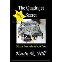 The Quadrajet MPG Secret