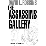 The Assassins Gallery  | David L. Robbins
