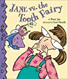 Jane vs. the Tooth Fairy, Betsy Jay, 0873587693
