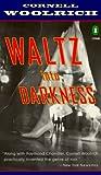 Waltz Into Darkness