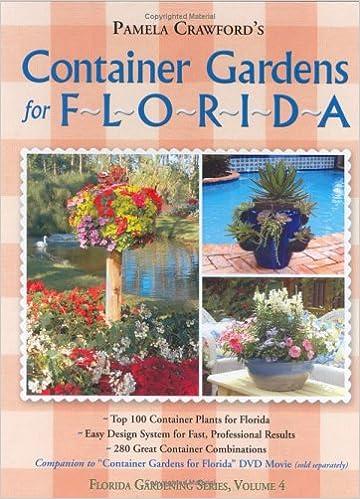 Container Gardens For Florida (Florida Gardening): Pamela Crawford:  9780971222038: Amazon.com: Books