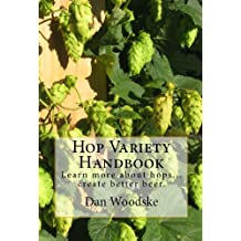 Learn More About Hops...Craft Better Beer