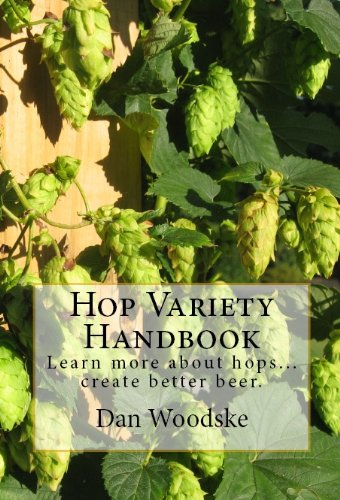 Learn More About Hops...Craft Better Beer (English Edition)