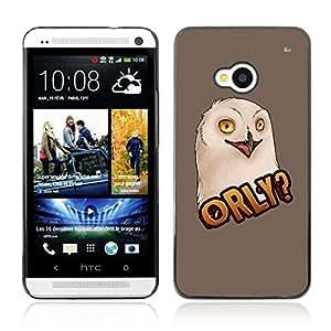 CASETOPIA / ORLY LOL MEME OWL / HTC One M7 / Prima Delgada SLIM Casa Carcasa Funda Case Bandera Cover Armor Shell PC / Aliminium