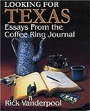 Looking for Texas, Rick Vanderpool, 1556228260