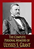 img - for By Ulysses S. Grant The Complete Personal Memoirs of Ulysses S. Grant [Paperback] book / textbook / text book