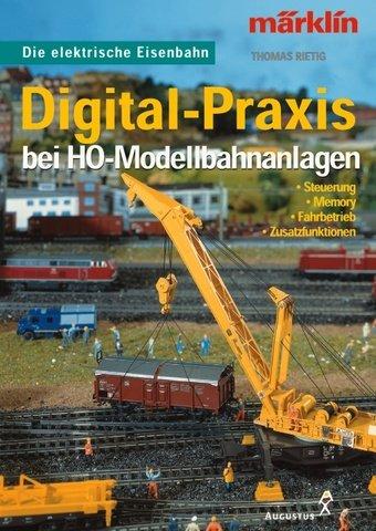 Digital Praxis Bei H0 Modellbahnanlagen