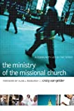 img - for The Ministry of the Missional Church: A Community Led by the Spirit book / textbook / text book